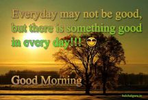 Good Morning / Collection of our Best Good Morning Quotes from http://www.halchalguru.in/category/quotes/good-morning/