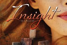 Insight ~ a Novel by Deborah Raney / These are the images from my inspirationboard while I was writing my novel Insight.