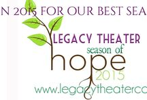 Legacy Theater 2015 Season / by Legacy Theater Company