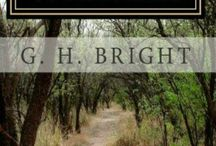 G. H. BRIGHT (ME) Fiction Books / Adventure, Adult Murder Mystery, Post-Ebola World, Love & War, Horror. First Chapters & Overviews of all my works, http://enginemanbright.wix.com/grolly