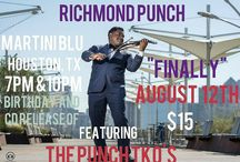 RICHMOND PUNCH BIRTHDAY AND CD RELEASE HOUSTON AUGUST 12