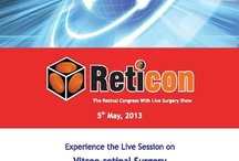 RETICON 2013 CONFERENCE / The Retinal Congress with Live Surgery Show on Sunday, 5th May 2013 at Hotel Le Meridien, Chennai / by Dr-Agarwal's Eye Hospital