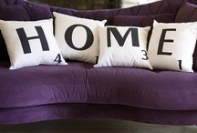 For the Home / by Tina Sanchez