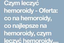 Czym leczyć hemoroidy