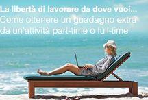 Incredibile opportunità di lavoro. / Libertà di gestir il proprio tempo libero, lavorando come e dove vuoi ...