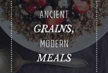 Ancient Grains, Modern Meals. / Delicious, beautiful and satisfying recipes that showcase the versatility of our grains.
