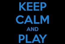 Keep Calm.... / by Devin Kilgore