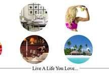 Live a Life You Love / Living the best life you can... / by Maison Du