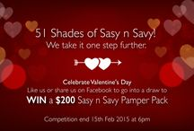 Sasy n Savy wishes you a happy Valentines Day! Xxx / Win a $200 Sasy n Savy Pamper Pack this Valentines day! Good luck!