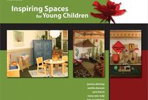 Early Learning Outdoor Spaces / Ideas for Childcare Centres / by Tammy Riel