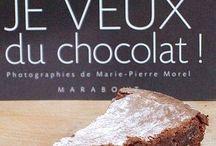 Cuisine CHOCOLAT   J' ADORE .... / by brigitte martin