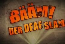 BÄÄM! Der Deaf Slam. / Der erste Poetry Slam für Gehörlose und Hörende