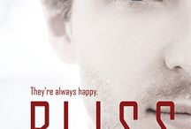 Lisa Henry and Heidi Belleau, Bliss / Gay Fiction - Dark Dystopia/Utopia with Non-Con (Sexual Triggers) Romance, Physical and Emotional Slavery.