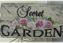 The Secret Garden / by Loretta Heard