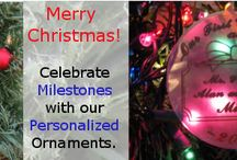 Meaningful, Personal and Awesome Christmas Gifts! / Commemorate special events with our Personalized Ornaments!
