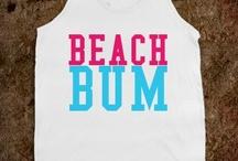 Beach bum / by Terri Garcia