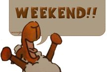 Then there's the Weekend / To do whatever