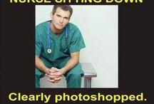Nurse Humor / The world's best profession