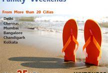 Weekends Holiday Package