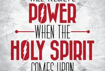 Holy Ghost, His power & Prophecy / Plug into the Power!! / by Anette