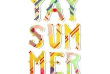 Summer Summer Summertime / by Sarah
