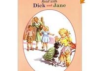 Dick and Jane: Memories!