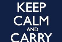Keep Calm / by Susan Clawson