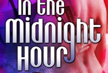 In the Midnight Hour / by Patti O'Shea