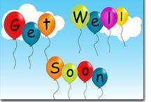 Get Well Soon / by Dee Brumit