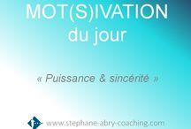 Mot(s)ivation du jour / 2 mots qui motivent ou qui inspirent