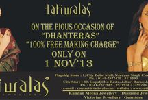 """""""DHANTERAS"""" SPECIAL OFFER !! / ON THE PIOUS OCCASION OF        """"DHANTERAS""""   """"100% FREE MAKING CHARGE""""         ONLY ON       1 NOV' 2013"""