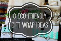 Ecofriendly Gift Ideas / by Valerie Sullivan
