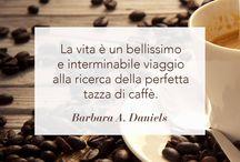 CitaCaffè / Ogni settimana una citazione dedicata al mondo del caffè