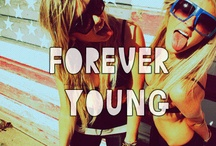 forever young, wild, and free