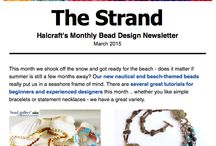 The Strand :: Halcraft Beads' Monthly Newsletter / Learn more about beading, see the latest additions to our lines of beads, and connect with others who love beading as much as you do!