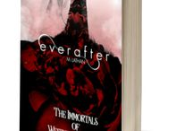 Everafter The Immortals of Westchester Prep Book One / New book coming May 15th.