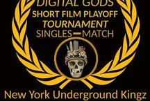 New York Underground Kingz  WINNER at the DIGITAL GODS – web series tournament singles match