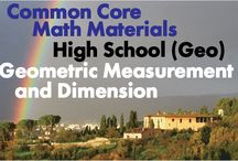 CCHS (Geo): Geometric Measurement and Dimension / Common Core High School (Geometry): Geometric Measurement and Dimension. Great teaching resources that help students 1) Explain volume formulas and use them to solve problems. 2) Visualize relationships between two-dimensional and three-dimensional objects.