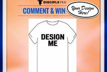 Contest : Win a Shirt from Disciple Tee