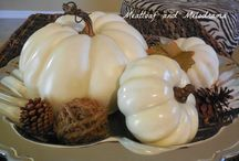 Fall / Fall Decorating and Recipes