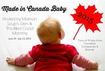 Made in Canada Baby 2015 / This annual #MadeinCanadaBaby event promotes Canadian brands and retailers of green living, baby/mama care products. June 29 - July 13, 2015