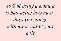 Hair Quotes / Hair vs. life.