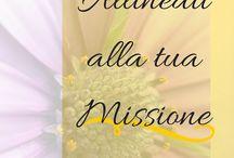 Allineati alla tua Missione