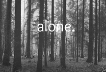 Alone..........