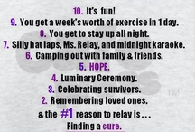 Relay for life/assorted Cancers