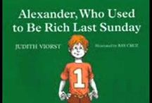 Alexander, Who Used To Be Rich Last Sunday / Activities and information to go with the reading of Alexander, Who Used To Be Rich Last Sunday by Judith Viorst