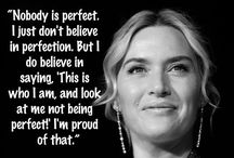 The Love Quotes Celebrity Quotes : On perfectionism.   15 Of The Most Empowering Things Kate Winslet Has Ever Said…