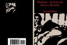 """""""Marlene - Al di là del bene e del male"""" / Una storia d'amore e devozione. Un uomo e una donna, uniti da una passione assoluta, al di là del bene e del male."""