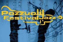 Eventi PozzuolijazzFestival / tutti gli eventi di PozzuoliJazzFestival