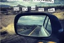 Travel inspiration / Places I want to go, things I must see.